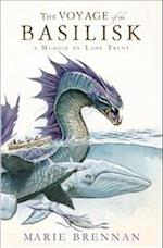 Voyage of the Basilisk (A Natural History of Dragons, nr. 3)