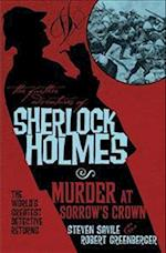 The Further Adventures of Sherlock Holmes - Murder at Sorrow's Crown af Steven Savile