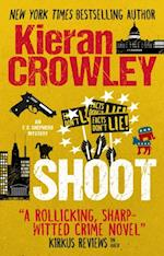 Shoot (An F X Shepherd novel)