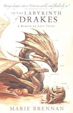 In the Labyrinth of Drakes (Natural History of Dragons, nr. 4)