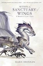 Within the Sanctuary of Wings (A Natural History of Dragons, nr. 5)