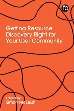 Bog, paperback Getting Resource Discovery Right for your Community af Simon McLeish