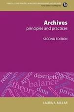 Archives (Principles and Practice in Records Management and Archives)