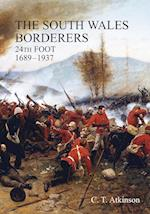 South Wales Borderers 24th Foot 1689-1937