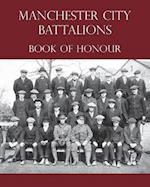 Manchester City Battalions of the 90th & 91st Infantry Brigades Book of Honour
