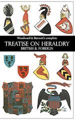 Woodward & Burnett's complete TREATISE ON HERALDRY BRITISH & FOREIGN
