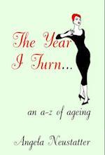 The Year I Turn...