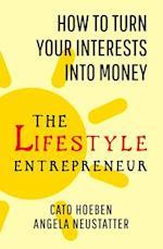 The Lifestyle Entrepreneur
