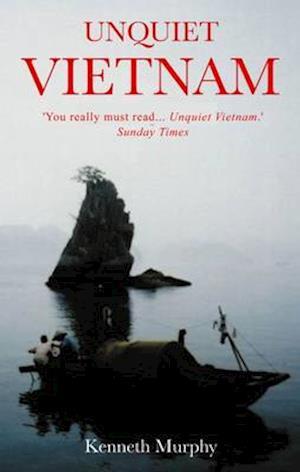 Unquiet Vietnam