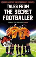 Tales from the Secret Footballer (The Secret Footballer)
