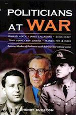 Politicians at War af Henry Buckton