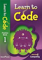 Learn to Code Pupil Book 1 (Learn to Code)