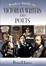 POCKET GUIDE TO VICTORIAN WRITERS AND POETS, THE af Russell James