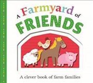 A Farmyard of Friends