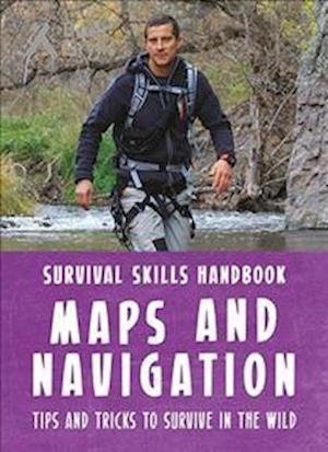 Bog, paperback Bear Grylls Survival Skills Handbook: Maps and Navigation af Bear Grylls