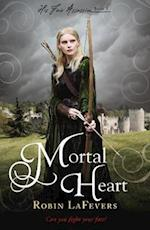 Mortal Heart (His Fair Assassin, nr. 3)