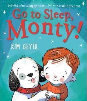 Go to Sleep, Monty!