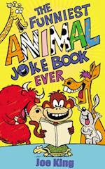 The Funniest Animal Joke Book Ever