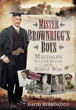 Mister Brownrigg's Boys