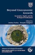 Beyond Uneconomic Growth (Advances in Ecological Economics series)