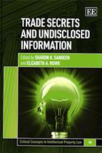 Trade Secrets and Undisclosed Information (Critical Concepts in Intellectual Property Law Series, nr. 10)