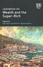 Handbook on Wealth and the Super-Rich