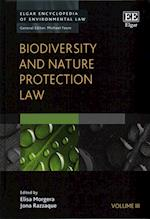 Biodiversity and Nature Protection Law (Elgar Encyclopedia of Environmental Law Series, nr. 3)