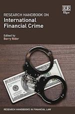 Research Handbook on International Financial Crime (Research Handbooks in Financial Law Series)