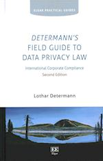 Determann'S Field Guide to Data Privacy Law (Elgar Practical Guides)