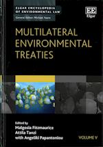 Multilateral Environmental Treaties (Elgar Encyclopedia of Environmental Law Series, nr. 5)