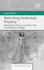 Rethinking Intellectual Property (Rethinking Law Series)