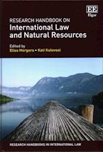 Research Handbook on International Law and Natural Resources (Research Handbooks in International Law Series)