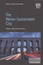 The Water-Sustainable City (Cities Series)