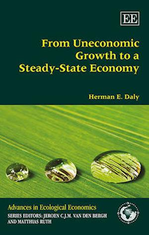 From Uneconomic Growth to a Steady-State Economy