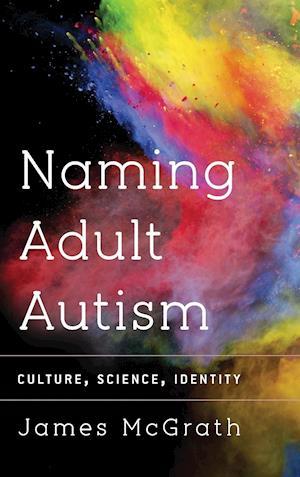 Naming Adult Autism