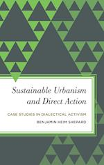 Sustainable Urbanism and Direct Action (Radical Subjects in International Politics)