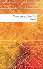 Normative Identity (Values and Identities Crossing Philosophical Borders)