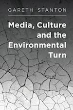 Media, Culture and the Environmental Turn