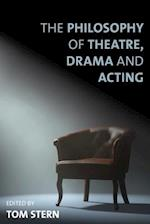 Philosophy of Theatre, Drama and Acting