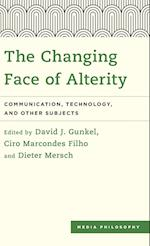The Changing Face of Alterity af David J. Gunkel