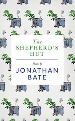 Shepherd s Hut af Jonathan Bate