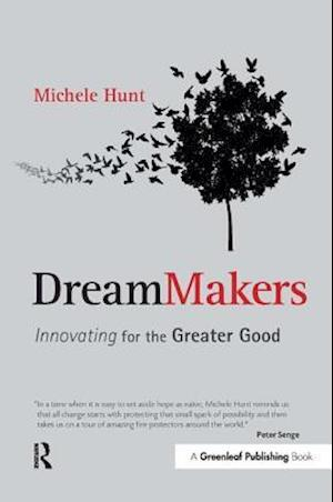 DreamMakers : Innovating for the Greater Good