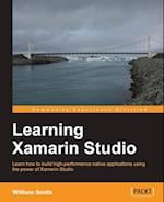 Learning Xamarin Studio af William Smith