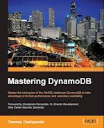 Mastering DynamoDB af Tanmay Deshpande