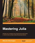 Mastering Julia af Malcolm Sherrington