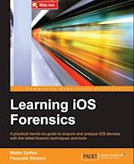 Learning iOS Forensics af Mattia Epifani