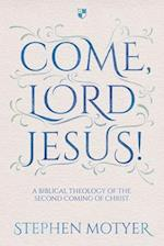 Come Lord Jesus!
