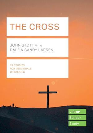 The Cross (Lifebuilder Study Guides)