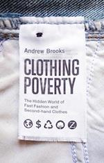 Clothing Poverty af Andrew Brooks