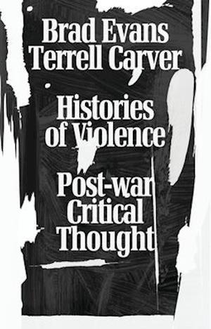 Bog, paperback Histories of Violence af Terrell Carver